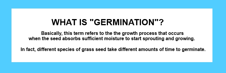 WHAT IS GERMINATION